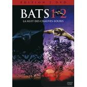 Bats 1+2, La Nuit Des Chauves-Souris 1+2 - Pack de Louis Morneau