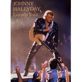 Hallyday, Johnny - Lorada Tour