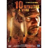 10 Minutes � Vivre de Scott Storm