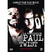 La Possession De Paul Twist de Jonathan Dueck