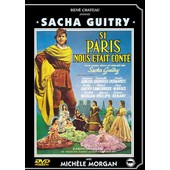 Si Paris Nous �tait Cont� de Sacha Guitry