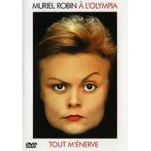 Muriel Robin - Tout M'�nerve - � L'olympia de Serge Courtinat