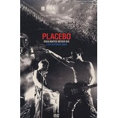 Placebo - Soulmates Never Die - Live In Paris