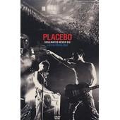 Placebo - Soulmates Never Die - Live In Paris