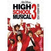 High School Musical 3 - Nos Ann�es Lyc�e de Kenny Ortega