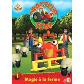 Tracteur Tom - Saison 1 - 1 - Magie � La Ferme