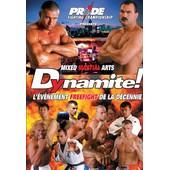 Pride Dynamite ! Mixed Martial Arts Explosion