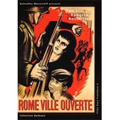 Rome, Ville Ouverte de Rossellini Roberto
