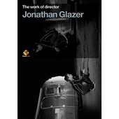 The Work Of Director - Volume 5 - Jonathan Glazer de Jonathan Glazer