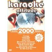 Karaok� Attitude - Ann�es 2000 - Volume 1