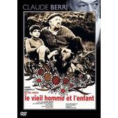 Le Vieil Homme Et L'enfant de Claude Berri