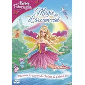 Barbie - Fairytopia : Magie De L'arc-En-Ciel de William Lau