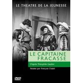 Le Capitaine Fracasse de Fran�ois Chatel