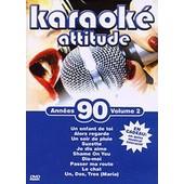 Karaok� Attitude - Ann�es 90 - Volume 2