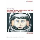 Le Grand D�sordre + Willi Tobler Et Le D�clin De La 6�me Flotte de Alexander Kluge