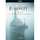 Colbert - Le Dernier Croiseur de Fr�d�ric Bouquet