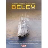 Belem - La Grande Aventure Du Trois-M�ts de Jean-Christophe Jeauffre