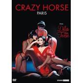 Crazy Horse Paris Avec Dita Von Teese de Philippe No�l
