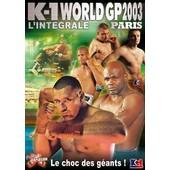 K-1 World Gp 2003 : L'int�grale - Paris