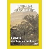 National Geographic - L'�gypte Des Tombes Oubli�es