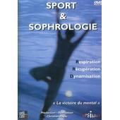 Sport Et Sophrologie - Respiration, R�cup�ration, Dynamisation de Christian Reyes