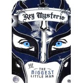 Rey Mysterio - The Biggest Little Man de Kevin Dunn