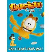 Garfield & Cie - Vol. 6 : Chat Plane Pour Moi ! de Philippe Vidal