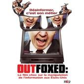 Outfoxed de Robert Greenwald
