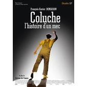 Coluche, L'histoire D'un Mec de Antoine De Caunes