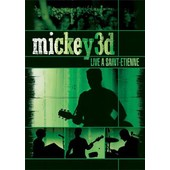Mickey 3d - Live � Saint-Etienne