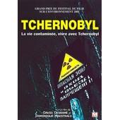Tchernobyl - La Vie Contamin�e, Vivre Avec Tchernobyl de David Desram�