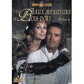 Les Beaux Messieurs De Bois-Dor� - Volume 1 de Bernard Borderie
