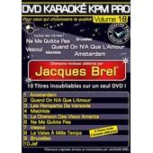 Dvd Karaok� Kpm Pro - Vol. 18 : Jacques Brel