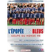 L'�pop�e Des Bleus - Coupe Du Monde 98 - �dition Collector