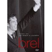 Brel, Jacques - Octobre 1966, Les Adieux � L'olympia de Philippe Marouani