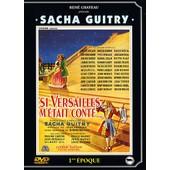 Si Versailles M'�tait Cont�... de Sacha Guitry