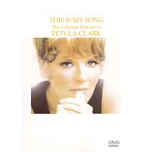 Petula Clark : This is My Song