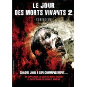 Le Jour Des Morts Vivants + Le Jour Des Morts Vivants 2 - Contagium - Pack de James Glenn Dudelson