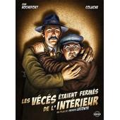 Les V�c�s �taient Ferm�s De L'int�rieur - �dition 30�me Anniversaire de Patrice Leconte