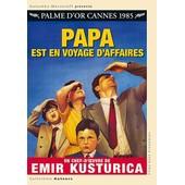 Papa Est En Voyage D'affaires de Emir Kusturica
