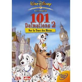 101 Dalmatiens 2 Sur La Trace Des Héros