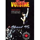 Voisine, Rock - Chaud 95 - Canadian Tour