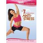 Les 7 Fondamentaux Anti-Stress