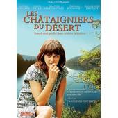 Les Ch�taigniers Du D�sert de Caroline Huppert