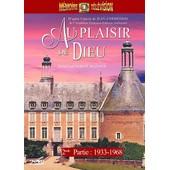 Au Plaisir De Dieu - 2�me Partie : 1933 - 1968 de Robert Mazoyer