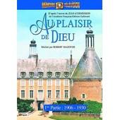 Au Plaisir De Dieu - 1�re Partie : 1906 - 1930 de Robert Mazoyer