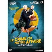 Le Crime Est Notre Affaire de Pascal Thomas