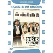 La Horde Sauvage - �dition Simple de Sam Peckinpah