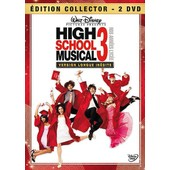 High School Musical 3 - Nos Ann�es Lyc�e - �dition Collector - Version Longue de Kenny Ortega