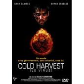 Cold Harvest (Le Virus) de Florentine Isaac